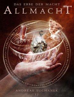 Allmacht / Das Erbe der Macht Bd.12
