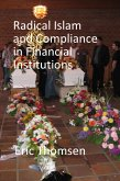 Radical Islam and Compliance in Financial Institutions (eBook, ePUB)
