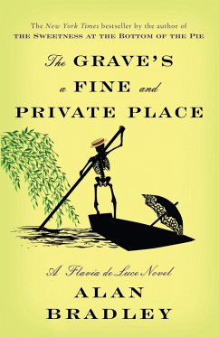 The Grave's a Fine and Private Place (eBook, ePUB) - Bradley, Alan