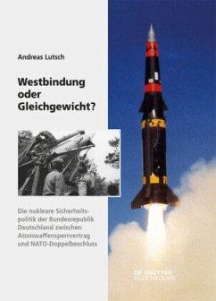 Westbindung oder Gleichgewicht? - Lutsch, Andreas