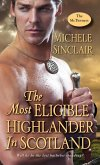 The Most Eligible Highlander in Scotland (eBook, ePUB)