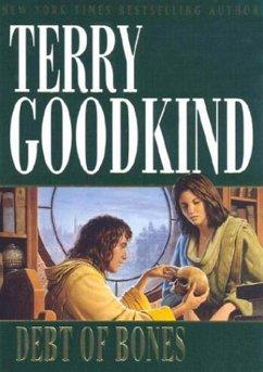 Debt of Bones (eBook, ePUB) - Goodkind, Terry