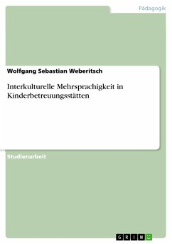 Interkulturelle Mehrsprachigkeit in Kinderbetreuungsstätten (eBook, PDF)