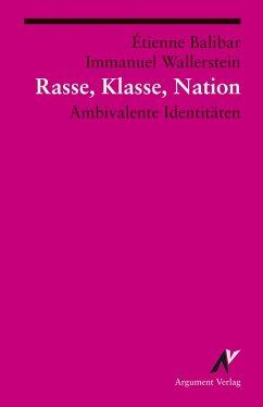 Rasse, Klasse, Nation (eBook, ePUB) - Wallerstein, Immanuel; Balibar, Étienne