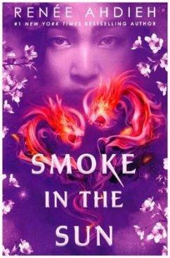 Smoke in the Sun - Ahdieh, Renée