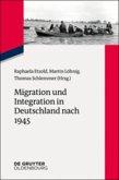 Migration und Integration in Deutschland nach 1945