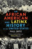 An African American and Latinx History of the United States (eBook, ePUB)
