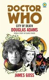 Doctor Who: City of Death (Target Collection) (eBook, ePUB)
