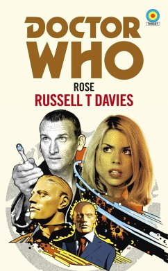 Doctor Who: Rose (Target Collection) (eBook, ePUB) - T Davies, Russell