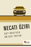 GET DEUTSCH OR DIE TRYIN' (eBook, ePUB)