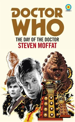 Doctor Who: The Day of the Doctor (Target Collection) (eBook, ePUB) - Moffat, Steven