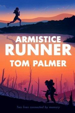 Armistice Runner - Palmer, Tom