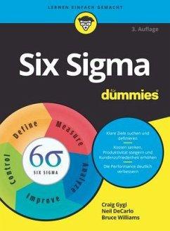 Six Sigma für Dummies - Gygi, Craig;DeCarlo, Neil;Williams, Bruce