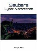 Saubere Cyber-Verbrechen