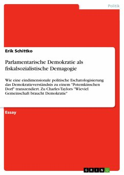 Parlamentarische Demokratie als fiskalsozialistische Demagogie