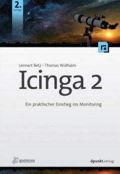 Icinga 2 - Betz, Lennart; Widhalm, Thomas