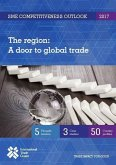 Sme Competitiveness Outlook 2017: The Region - A Door to Global Trade
