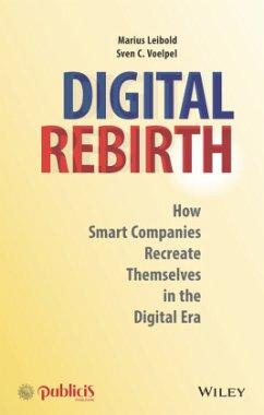 Digital Rebirth - Leibold, Marius; Voelpel, Sven C.
