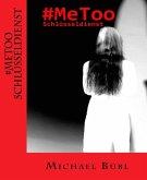 #MeToo Schlüsseldienst (eBook, ePUB)