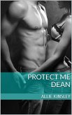 Protect me - Dean (eBook, ePUB)