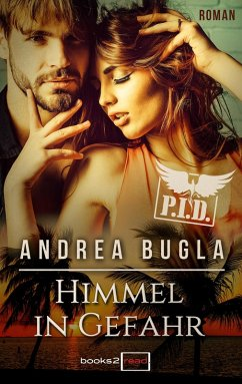 Himmel in Gefahr / P.I.D. Bd.5 (eBook, ePUB) - Bugla, Andrea