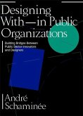 Designing With(in) Public Organizations