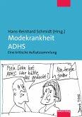 Modekrankheit ADHS (eBook, PDF)