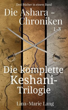 Die Ashara-Chroniken 1-3 (eBook, ePUB) - Lang, Lina-Marie