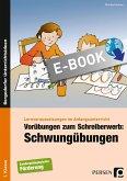 Vorübungen zum Schreiberwerb: Schwungübungen (eBook, PDF)