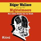 Edgar Wallace, Nr. 4: Edgar Wallace und der Fall Nightelmoore (MP3-Download)