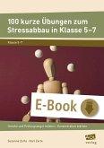 100 kurze Übungen zum Stressabbau in Klasse 5-7 (eBook, PDF)