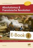 Absolutismus & Französische Revolution (eBook, PDF)