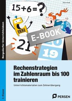 Rechenstrategien im Zahlenraum bis 100 trainieren (eBook, PDF) - Kraft, Ellen