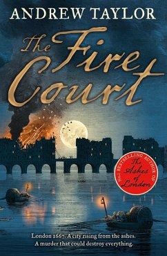The Fire Court (James Marwood & Cat Lovett, Book 2) (eBook, ePUB) - Taylor, Andrew
