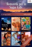 Romantik pur in Sugar Falls - 6-teilige Serie (eBook, ePUB)