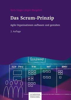 Das Scrum-Prinzip (eBook, PDF) - Gloger, Boris; Margetich, Jürgen