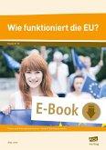 Wie funktioniert die EU? (eBook, PDF)