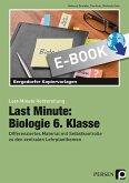 Last Minute: Biologie 6. Klasse (eBook, PDF)