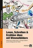 Lesen, Schreiben & Erzählen üben mit Wimmelbildern (eBook, PDF)