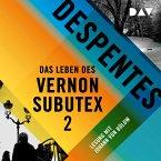 Das Leben des Vernon Subutex Bd.2 (MP3-Download)