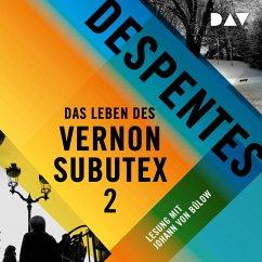 Das Leben des Vernon Subutex Bd.2 (MP3-Download) - Despentes, Virginie
