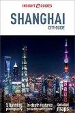 Insight Guides City Guide Shanghai (Travel Guide eBook) (eBook, ePUB)
