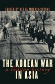 The Korean War in Asia (eBook, ePUB)