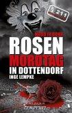 Rosenmordtag in Dottendorf (Mängelexemplar)