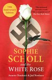 Sophie Scholl and the White Rose (eBook, ePUB)