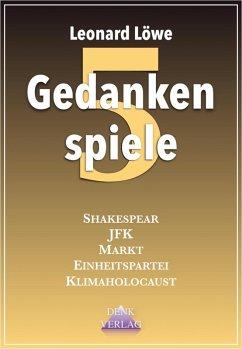 Gedankenspiele 5 (eBook, ePUB) - Löwe, Leonard