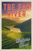 The Far River (eBook, ePUB)