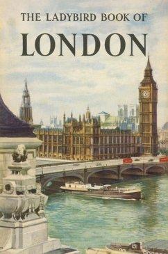 The Ladybird Book of London (eBook, ePUB)