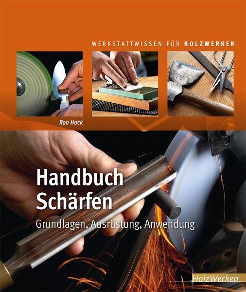 Handbuch Schärfen - Hock, Ron