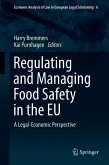 Regulating and Managing Food Safety in the EU